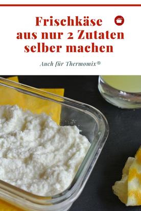 Frischkäse #selbermachen aus nur 2 Zutaten #rezeptevegetarisch #thermomixrezepte