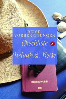Reisevorbereitung #checkliste #urlaub #urlaubreisen #checklisteurlaub