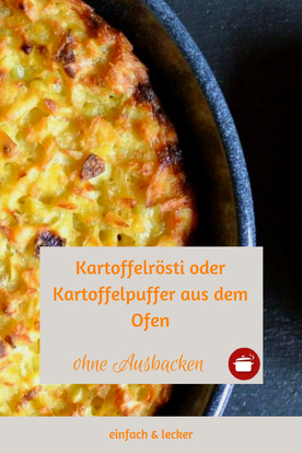 Kartoffelrösti oder Kartoffelpuffer aus dem Ofen - ohne Ausbacken