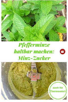 Pfefferminze #haltbar machen #zucker #pfefferminze #minze