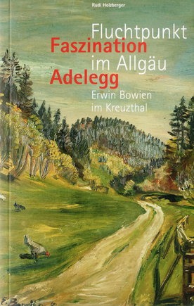 Fluchtpunkt im Allgäu, Faszination Adelegg