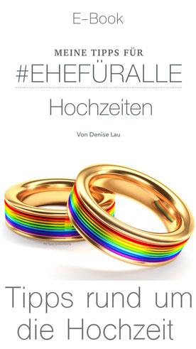 E-Book mit Tipps rund um die gleichgeschlechtliche Hochzeit - by Denise Lau