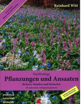 Nachhaltige Pflanzungen und Ansaaten - Reinhard Witt