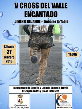 V CROSS DEL VALLE ENCANTADO - XXII CTO. REGIONAL DE DISCAPACITADOS Y CROSS INCLUSIVO - Jimenez de Jamuz, 27-02-2016