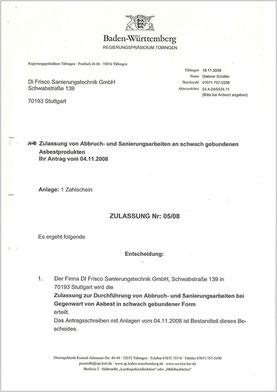 Zulassung nach §39 Absatz I GefStoffV.