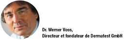Docteur Werner Voss, Dermatest Gmbh
