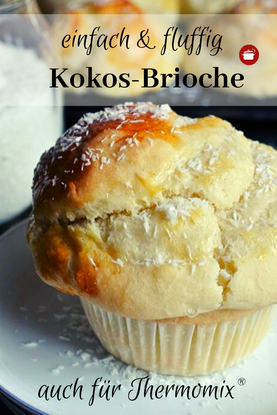 Brioche Rezept mit Kokos #brioche #kokos #thermomixrezept