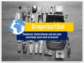 Weltreise Packliste Drogerieartikel