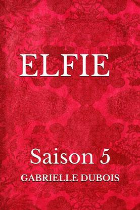 Elfie saison 5, gabrielle dubois 31