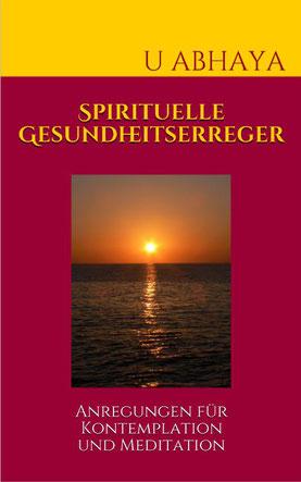Mehr als 50 Spirituelle Gesundheitserreger ... (Bild anklicken)