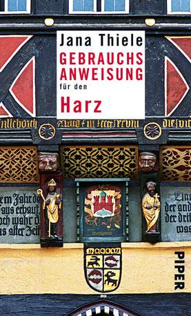 Buchcover: Gebrauchsanweisung für den Harz von Jana Thiele