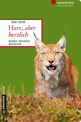 """Reiseführer Knut Diers """"Harz, aber herzlich"""""""