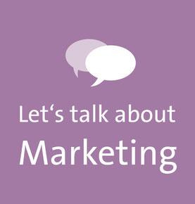 Let's talk about Marketing – Gründerwoche 2018