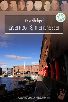 Travel Tipps Liverpool & Manchester