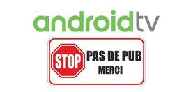 Android TV sans pub