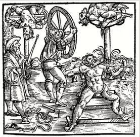 Klassisches Rädern mit Rad oder scharfkantigen Hölzern (aus Schweizer Chronik, Johannnes Stupf, Augsburg 1586)