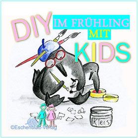 Frühling: DIY mit Kindern basteln