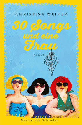"Buchcover ""30 Songs und eine Frau"""