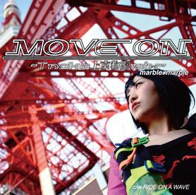 MOVE ON ~Tnaka上京物語mix~ / RIDE ON A WAVE