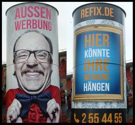Beispielwerbung, refix GmbH; Aussenwerbung ; mobile  Werbesäule ; Reklame ; Werbung ; mobile Außenwerbung ; refix GmbH ; advertising ; pillar ; column ; günstig; inovation ; einzigartig ; unique