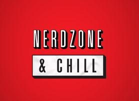 NerdZone & Chill