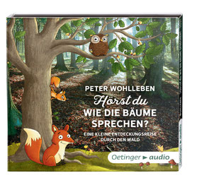 CD Cover Peter Wohlleben - Hörst du, wie die Bäume sprechen?