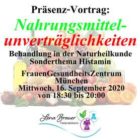 Vortrag Gesundheit Nahrungsmittelunverträglichkeiten Heilpraktikerin Lena Brauer München Naturheilkunde