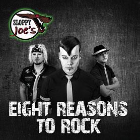 Sloppy Joe's Eight Reasons To Rock Album 2016