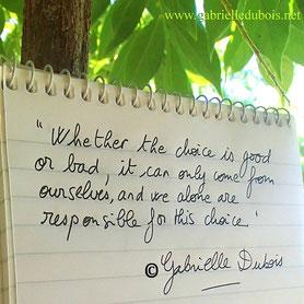 The choices we make, quote Gabrielle Dubois, author, Mistress Mine historical fiction