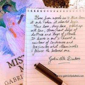 Love from novels, quote Gabrielle Dubois, author, Mistress Mine historical fiction