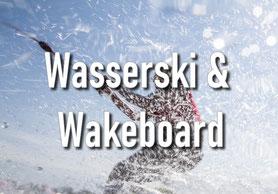 Wakeboarden, Wasserski, Teamevent