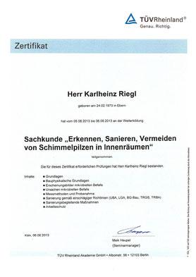"""Schimmelbeseitigung, Karlheinz Riegl, Zertifikat Sachkunde """"Erkennen, Sanieren, Vermeiden von Schimmelpilzen in Innenräumen"""""""
