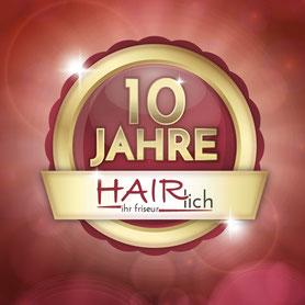 Hairlich Ihr Friseur Cuxhaven Altenbruch - 10 Jahre Hairlich - Jubiläum