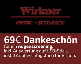 69 EURO Dankeschön-Gutschein, Wirkner Optik und Schmuck, Alsfeld