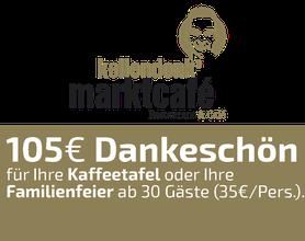 105 EURO Gutschein, Marktcafé Kellendonk, Alsfeld