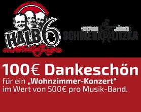 100 EURO Dankeschön, Halb6, Schwenk u. Litzka, Musik, Live-Musik, Alsfeld