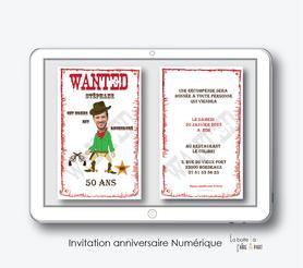 Carte invitation anniversaire homme-invitation anniversaire homme numérique-électronique- 20ans-30ans-40ans-50ans-60ans-faire-part à envoyer par sms-mms-par mail-réseaux sociaux-whatsapp-facebook-humoristique-recherché-wanted-cowboy-sherif-pistolet