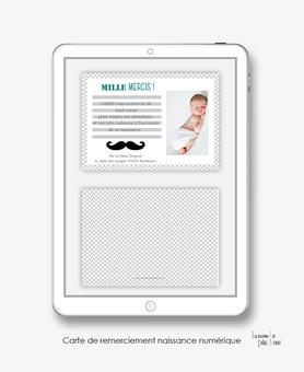 Carte de remerciements naissance garçon numérique-carte de remerciements garçon électronique-fichier Pdf- moustache-à imprimer soi même-A envoyer via les réseaux sociaux whatsapp-messenger-facebook-mms et mail