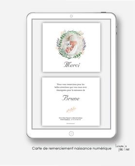 Carte de remerciements naissance fille numérique-remerciements digital-faire part numérique-pdf numérique-faire part connecté-faire part à imprimer-faire-part à envoyer par sms-mms-par mail-réseaux sociaux-whatsapp-couronne eucalytus-champêtre
