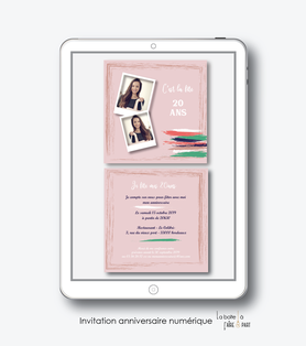 invitation anniversaire femme numérique-électronique-digital- pas cher-  à envoyer par mail et reseaux sociaux-whatsapp-facebook-mms-20ans-30ans-40ans-50ans-60ans-à imprimer soi-même-trait de gouache-rose-photo polaroid-