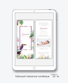 faire-part naissance fille numérique-faire part naissance digital-faire-part digital -tropical toucan-jungle-palmier-à imprimer-à envoyer par mail -à envoyer par mms-sms-réseaux sociaux-whatsapp-messenger-via smartphone