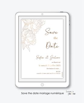 Save the date mariage numérique-Save the date mariage digital-Save the date numérique-pdf numérique-Save the date mariage electronique -Save the date à envoyer par mms-par mail-réseaux sociaux-whatsapp-facebook-messenger-pivoines-dorure-doré-chic-elegant-