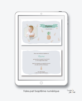faire part bapteme garçon numérique-faire part bapteme garçon digital-électronique-fichier Pdf-ananas- à imprimer soi même