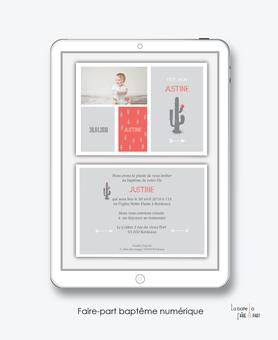 faire part bapteme fille numérique-Faire-part baptême digital-électronique-fichier Pdf-cactus gris-à imprimer soi même