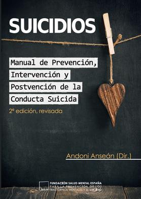 Manual de Prevención, Intervención y Postvención en Conducta Suicida