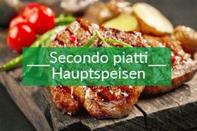 Hauptspeisen - Secondo piatti
