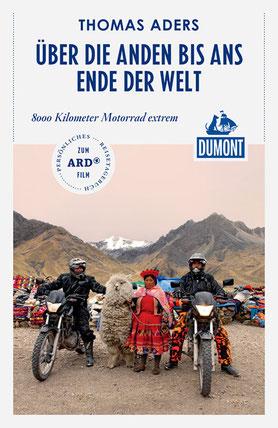 Über die Anden bis ans andere Ende der Welt