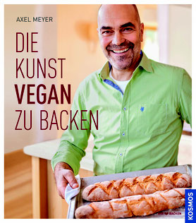 Axel Meyer, DIE KUNST VEGAN ZU BACKEN, KOSMOS