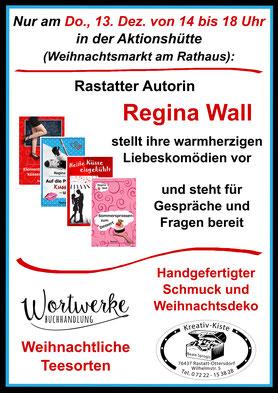 Weihanchtsmarkt Rastatt, Aktionshuette, Regina Wall, Liebesromane