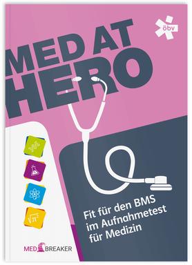 MedAT HERO - Fit für den BMS im Aufnahmetest für Medizin